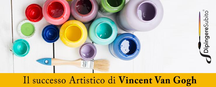 il successo artistico di Vincent Van Gogh